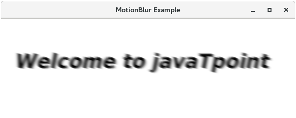 JavaFX MotionBlur Effect