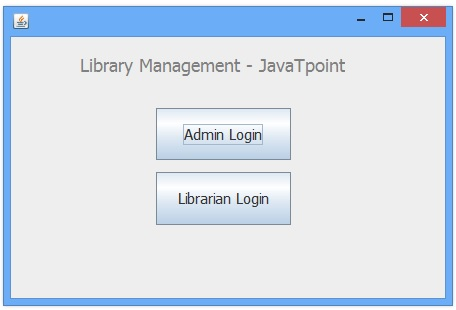 Library Management System In Java Swing Project Javatpoint